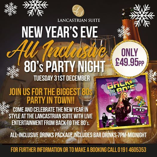 New Years Eve All Inclusive at The Lancastrian Suite ...
