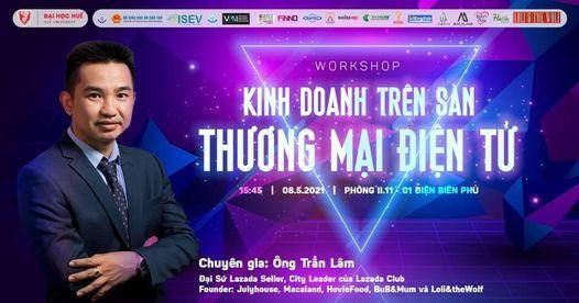 Workshop: KINH DOANH TRÊN SÀN THƯƠNG MẠI ĐIỆN TỬ, 1 July | Event in Nakorn Panom | AllEvents.in