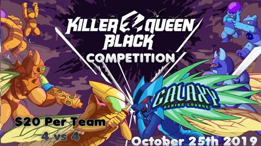 Killer Queen Black Competition at Galaxy Gaming Lounge, Las