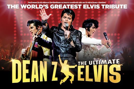Dean Z - The Ultimate Elvis - New Date, 7 August   Event in San Antonio   AllEvents.in