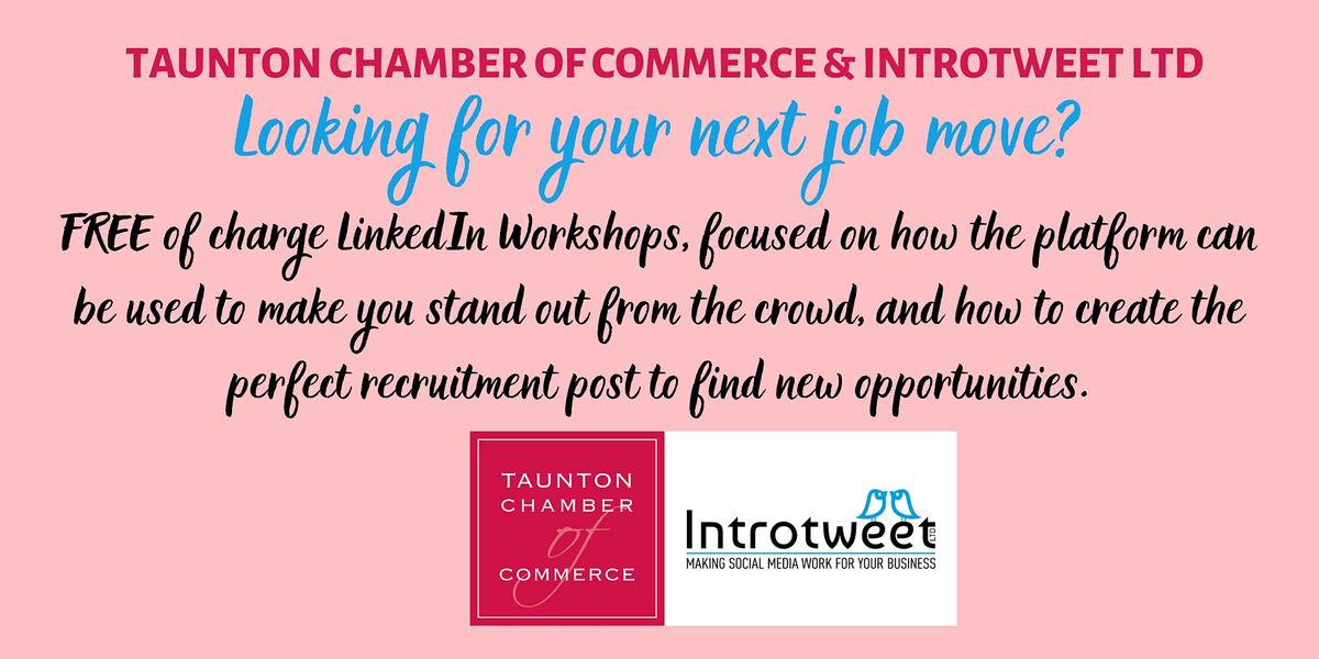 LinkedIn Workshop for Job Seekers with Social Media experts Introtweet Ltd, 10 February | Online Event | AllEvents.in