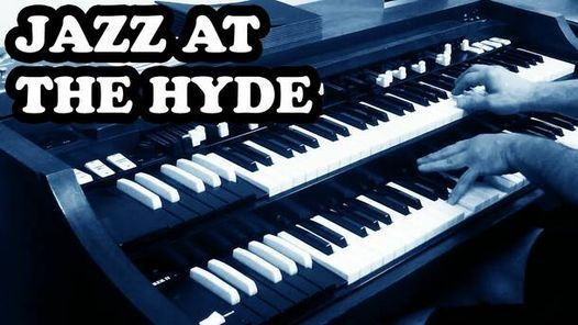 Jazz at The Hyde Speakeasy - (Limited COMP Tickets), 13 September   Event in Chicago   AllEvents.in