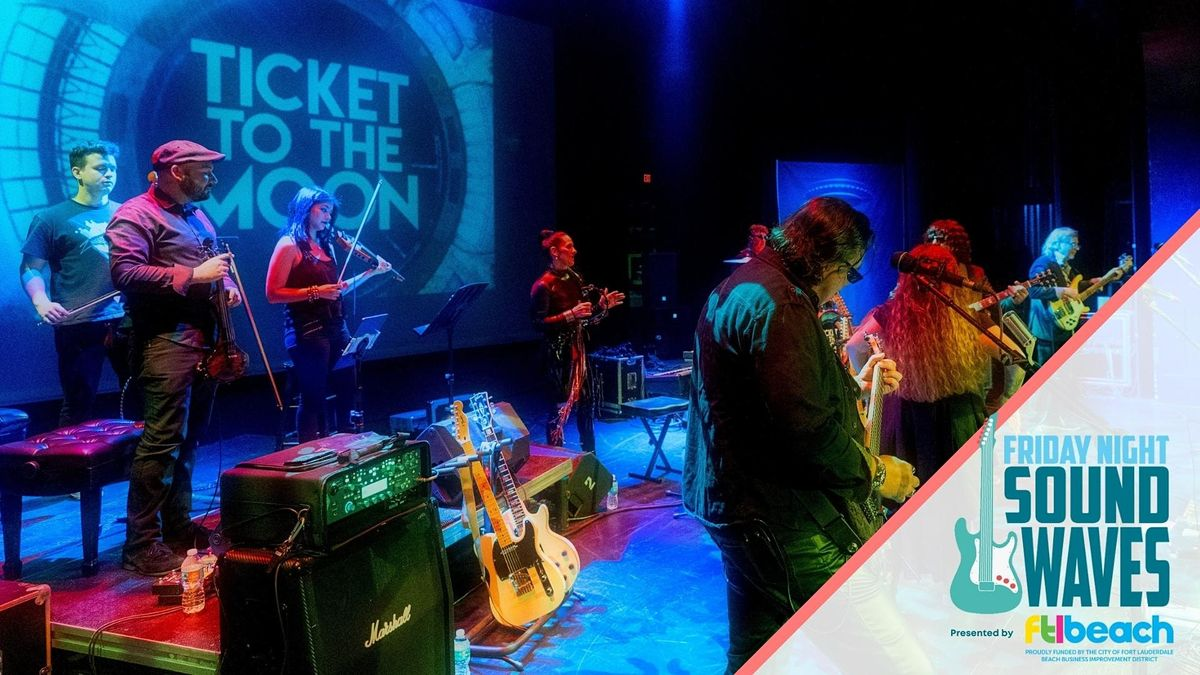 Friday Night Sound Waves welcomes Ticket to the Moon, 10 December | Event in Fort Lauderdale | AllEvents.in