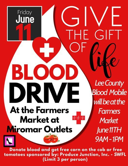 Blood Drive at the Farmer Market at Miromar Outlets | Event in Estero | AllEvents.in