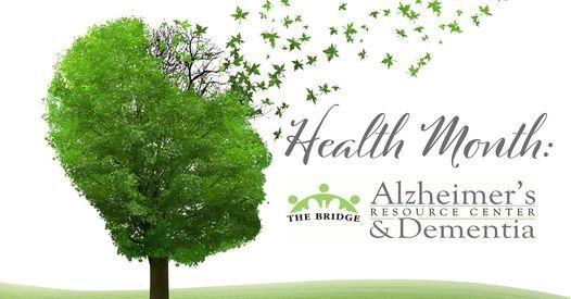 October Health Month- The Bridge Alzheimer's & Dementia Support Group, 29 October   Event in Shreveport