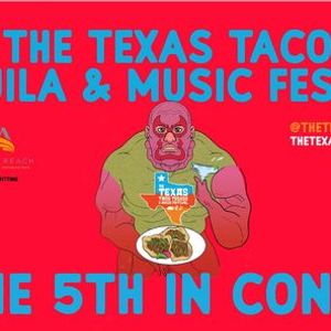 The Texas Taco Tequila and Music Festival