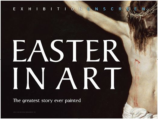 Exhibition On Screen Easter In Art