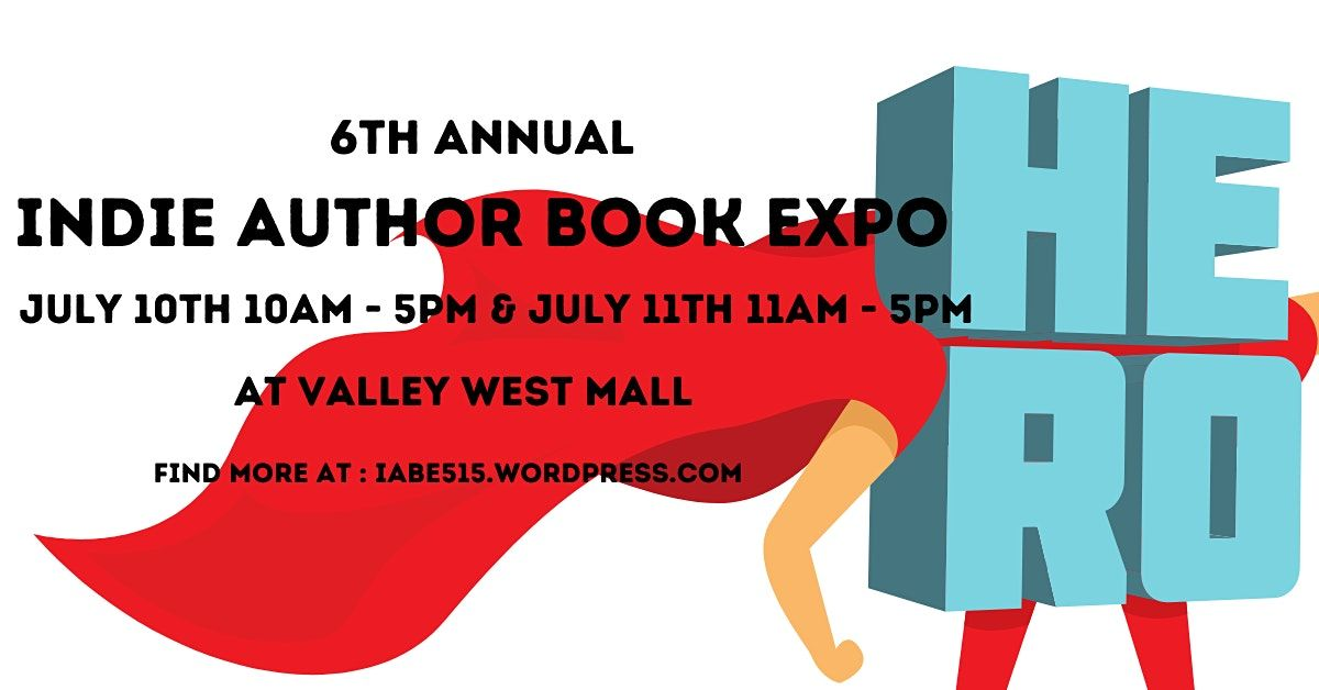 6th Annual Indie Author Book Expo, 10 July | Event in West Des Moines | AllEvents.in
