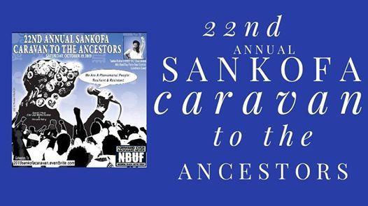 22nd Annual Sankofa Caravan to the Ancestors