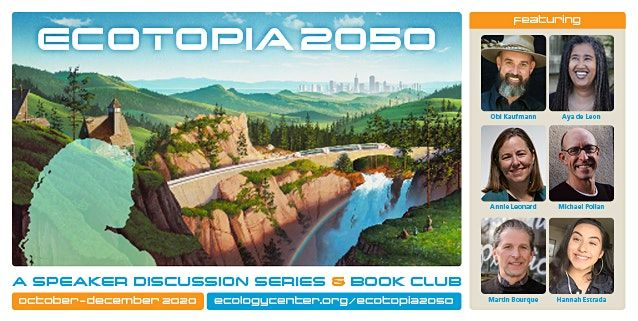 Ecotopia 2050: A Speaker Discussion Series & Book Club | Online Event | AllEvents.in