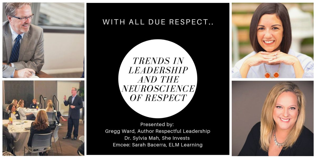 With All Due Respect Current Trends &  The Neuroscience of Respect