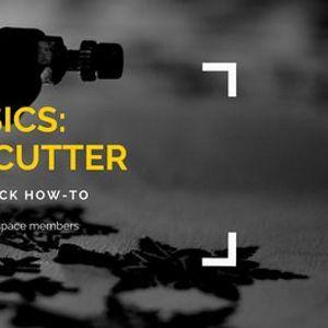 BASICS Laser Cutter