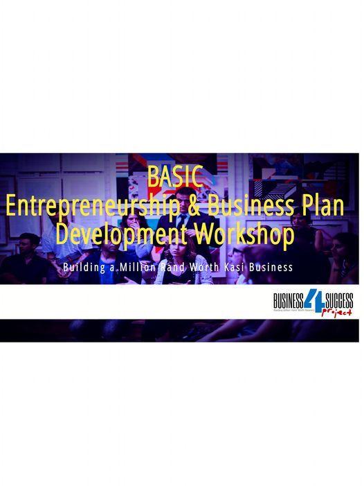 Basic Entrepreneurship and Business Plan Development Workshop, 23 September   Event in Katlehong   AllEvents.in