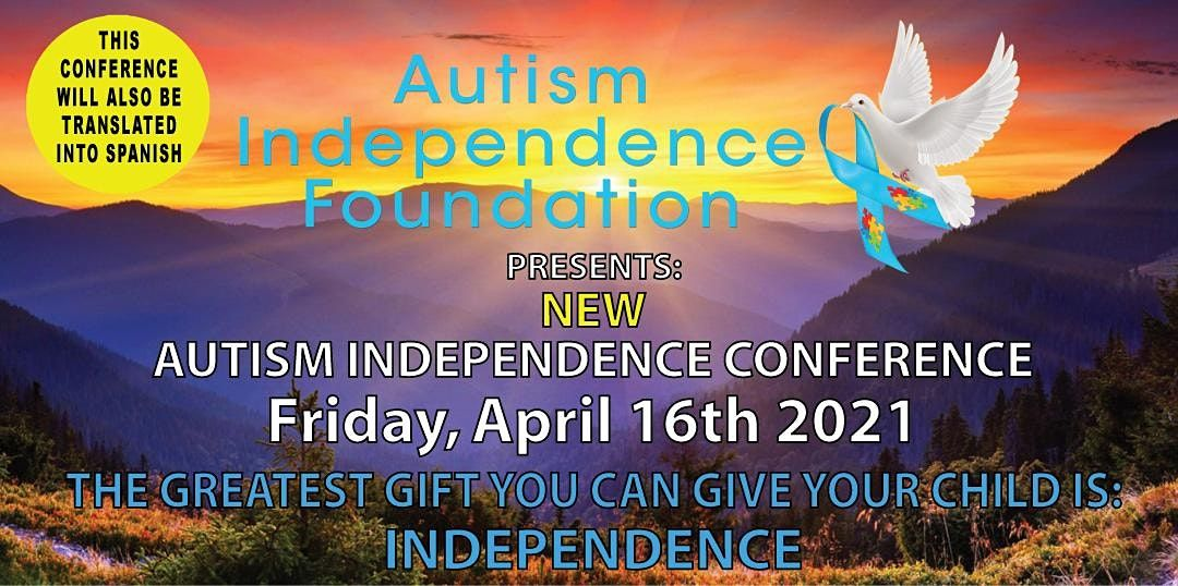 NEW AUTISM INDEPENDENCE CONFERENCE, 16 April   Event in Los Angeles   AllEvents.in