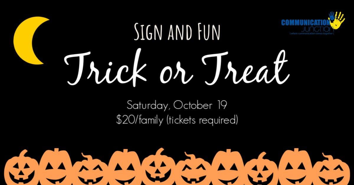 Sign and Fun Trick or Treat 2019