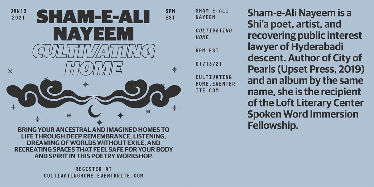 Cultivating Home A Poetry Workshop With Sham E Ali Nayeem January 13 2021 Online Event Allevents In