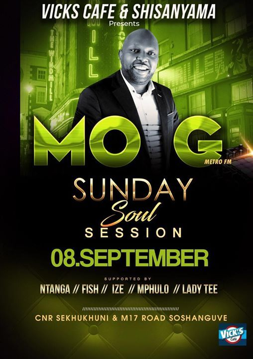 Sunday Soul Sessions with MO G (Metro FM) at Vick's CAFE