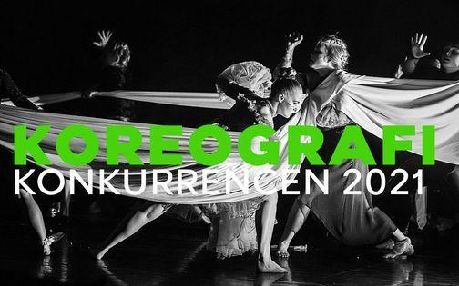 TILMELDING ER ÅBEN! Koreografikonkurrencen 2021, 27 March   Event in Copenhagen   AllEvents.in