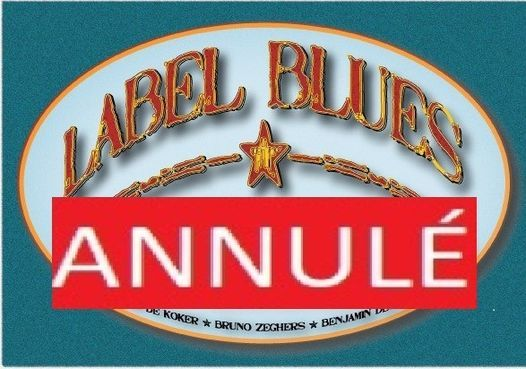 LABEL BLUES, 13 November | Event in Braine-le-Comte | AllEvents.in