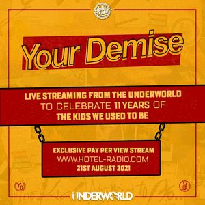 Your Demise - MMXXI at The Underworld  Re Scheduled