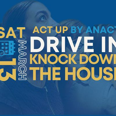 ACT UP  Drive-in Movie Knock Down the House