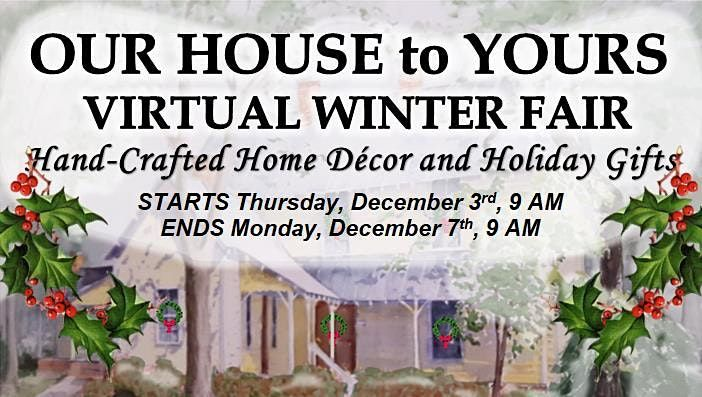 Our House to Yours Virtual Winter Fair, 3 December | Online Event | AllEvents.in