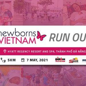 Newborns Vietnam Run Out