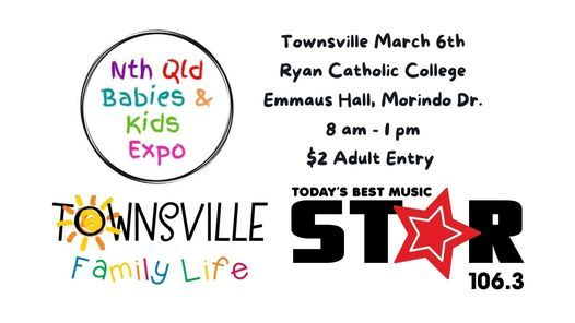 Townsville Nth Qld Babies & Kids Expo, 6 March   Event in Douglas   AllEvents.in