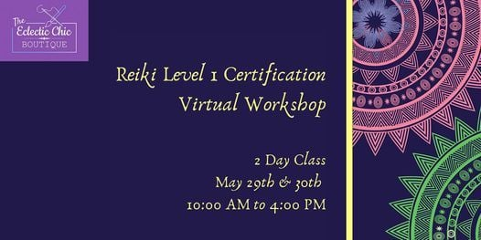 Reiki Level 1 Certification Virtual  Workshop, 29 May | Online Event | AllEvents.in