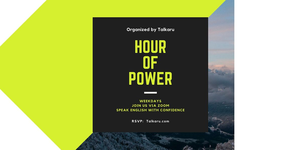 Hour of Power | Business English Conversation Practice | Online Event | AllEvents.in