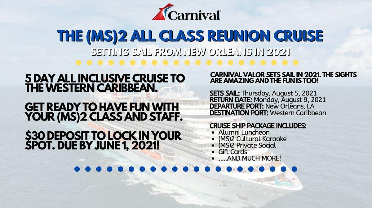 (MS)2 Reunion Cruise