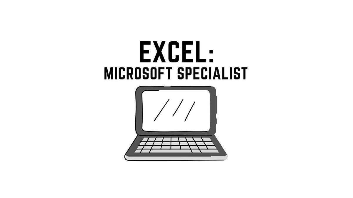 EXCEL Training: Microsoft Office Specialist, 23 March | Online Event | AllEvents.in
