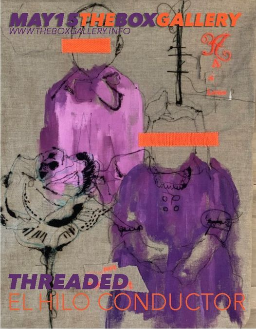 THREADED: El Hilo Conductor, 15 May | Event in Palm Beach | AllEvents.in