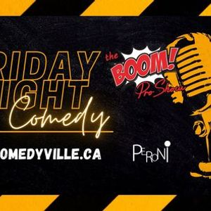 Friday Night Stand-up Comedy (Montreal Comedy Show)