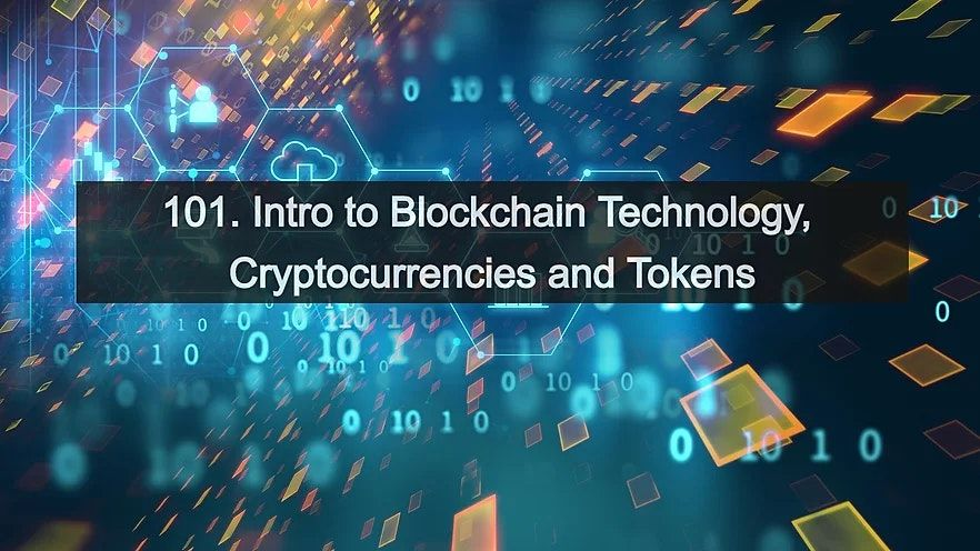 101. Intro to Blockchain Technology, Crypto & Tokens - Live Online Course | Online Event | AllEvents.in