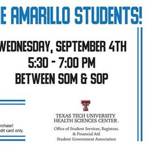 Welcome Amarillo Students! at Texas Tech University Health
