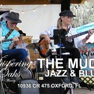 The Mudds Jazz and Blues at Whispering Oaks Winery Oxford