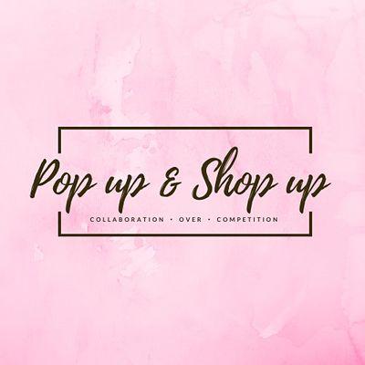 POP UP & SHOP UPS GRAND OPENING