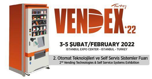 VENDEX TURKEY- Otomat Teknolojileri & Selfservis Sistemleri Fuarı / Vending Technologies & Selfservice Systems Exhibition, 3 February