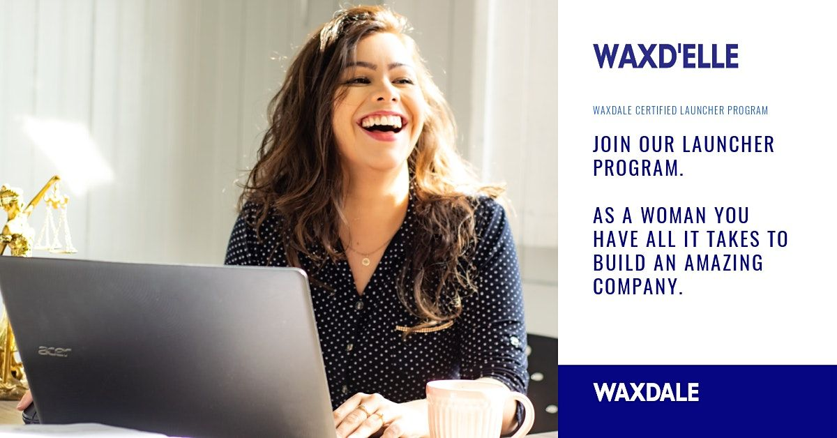 Waxd'Elle: Empowering women to launch their startups in confidence. | Event in Sofia | AllEvents.in