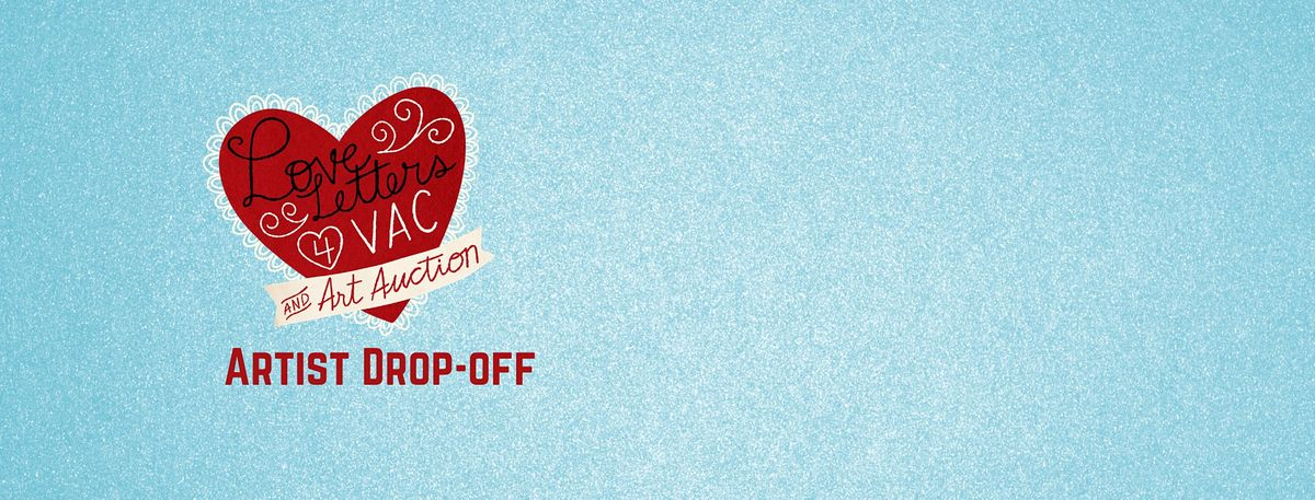 Love Letters for VAC Art Auction Drop-off, 29 November | Event in Garden City | AllEvents.in