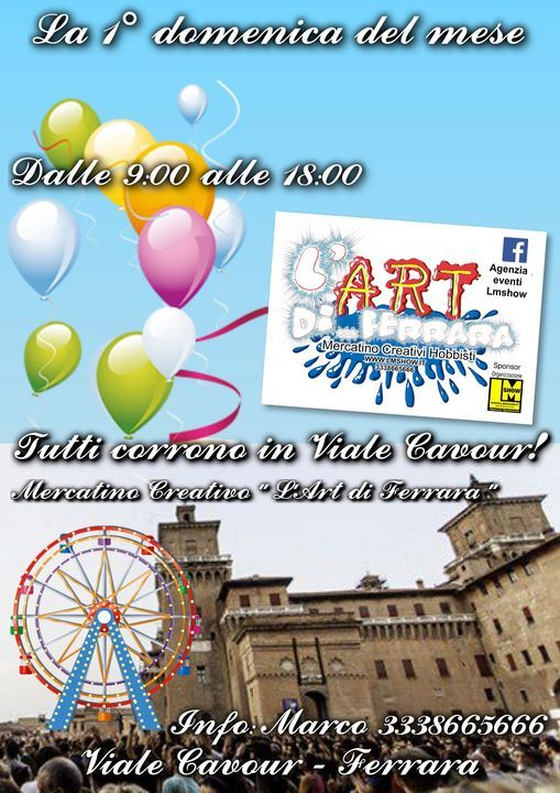 "Mercatino Creativi ""L'Art di Ferrara"" -Viale Cavour (FE), 7 March   Event in Ferrara   AllEvents.in"