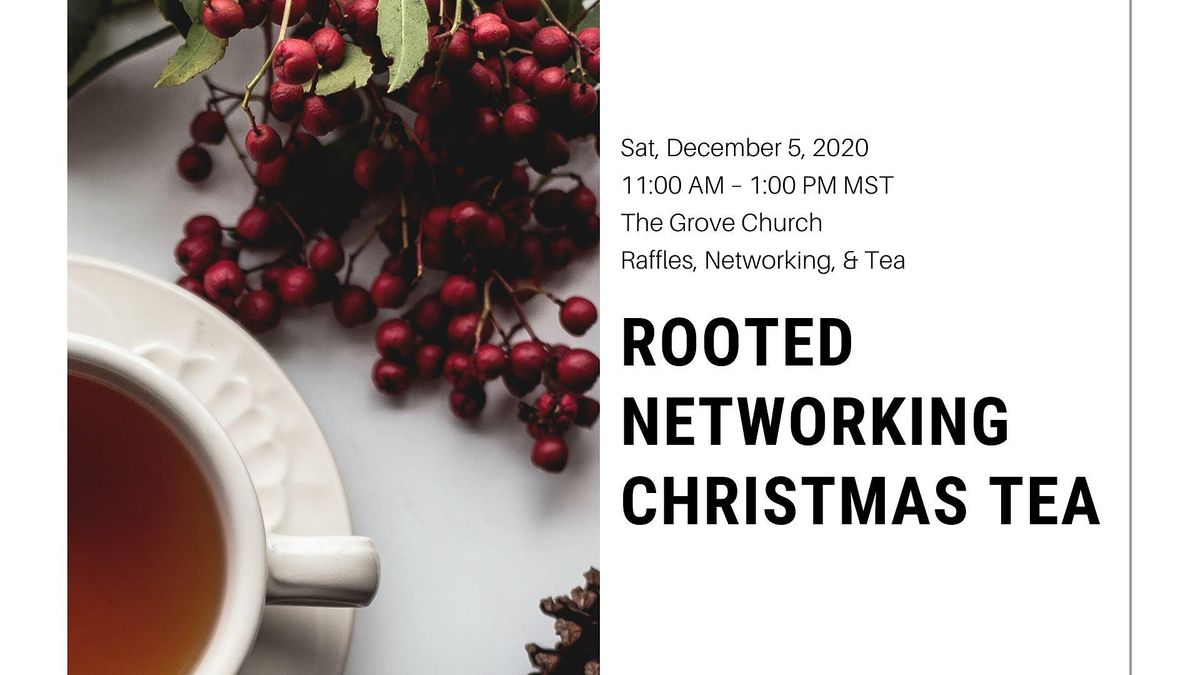 Fort Collins Christmas Events 2020 Rooted Networking Christmas Tea, The Grove Church, Fort Collins, 5