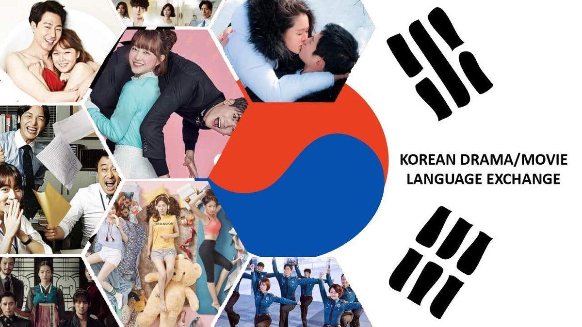 Korean Drama / Movie and Language Exchange Group (Dinner