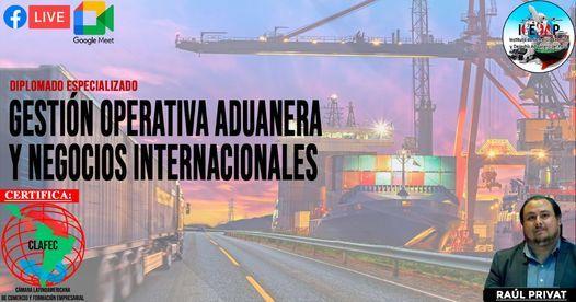 DIPLOMADO ESPECIALIZADO EN GESTION OPERATIVA ADUANERA Y NEGOCIOS INTERNACIONALES, 15 May | Event in Lima | AllEvents.in