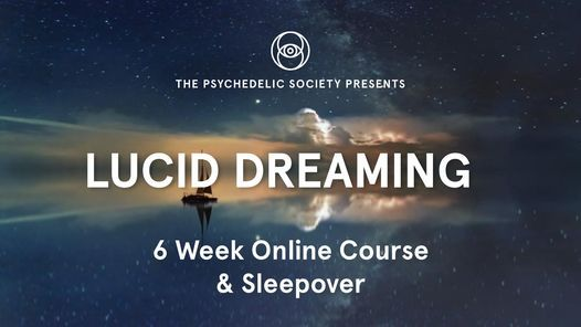 Lucid Dreaming 6 Week Online Course & Sleepover, 21 March | Event in Buckhurst Hill | AllEvents.in
