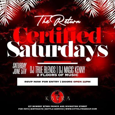 Nyc 1 Certified Saturdays at Katra nyc