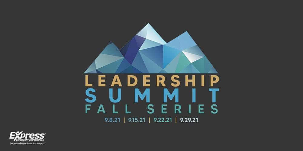 Express Leadership Summit - Fall Virtual Series | Online Event | AllEvents.in
