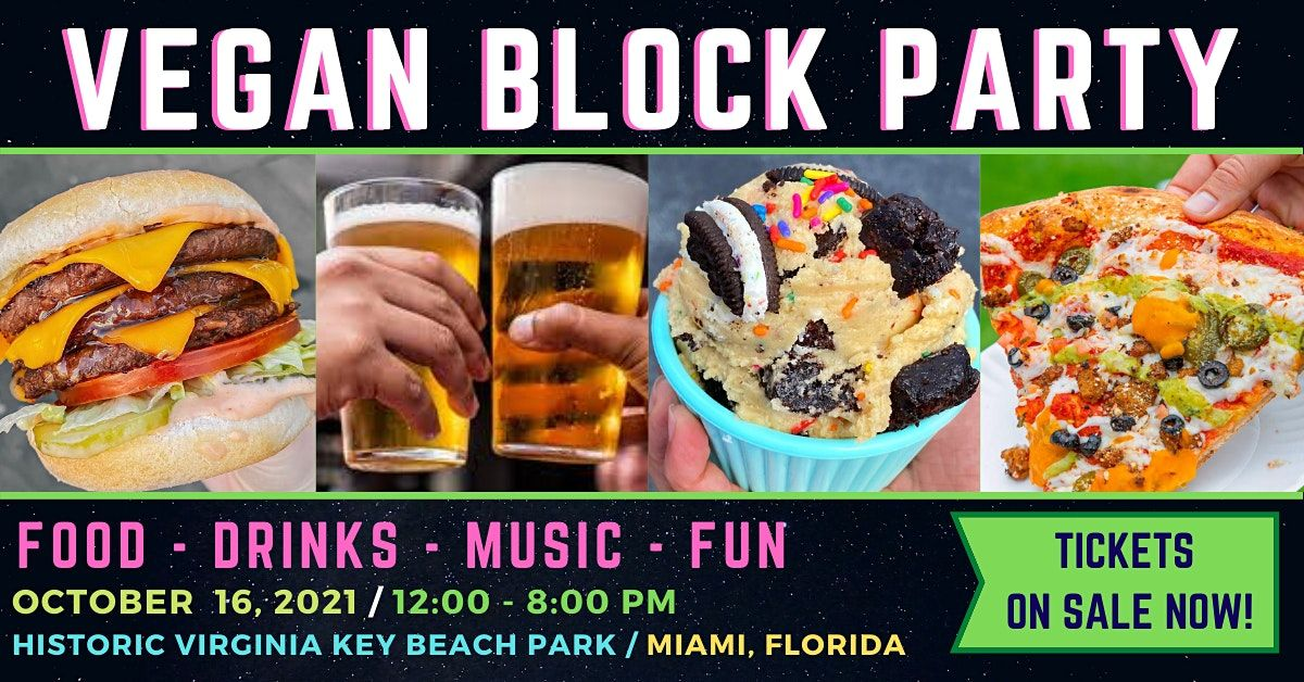 VEGAN BLOCK PARTY, 16 October   Event in Miami   AllEvents.in