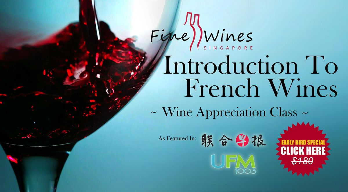 Introduction to French Wines | Event in Singapore | AllEvents.in